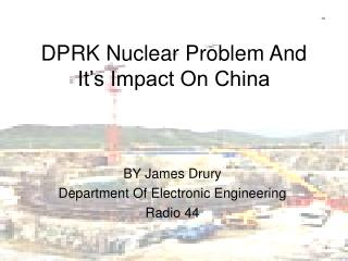 DPRK Nuclear Problem And It's Impact On China