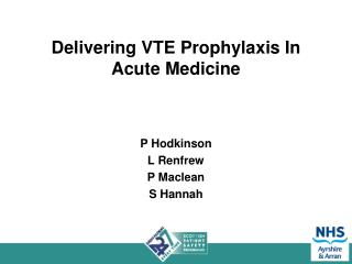 Delivering VTE Prophylaxis In Acute Medicine