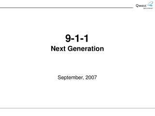 9-1-1 Next Generation September, 2007