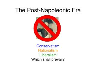 The Post-Napoleonic Era