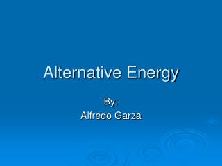 Alternative Energy