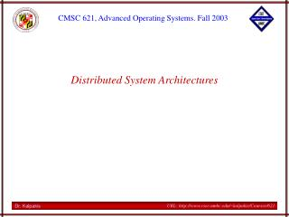 Distributed System Architectures