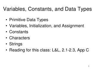 Variables, Constants, and Data Types