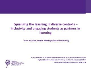 Viv Caruana , Leeds Metropolitan University