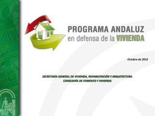 SECRETARÍA GENERAL DE VIVIENDA, REHABILITACIÓN Y ARQUITECTURA CONSEJERÍA DE FOMENTO Y VIVIENDA