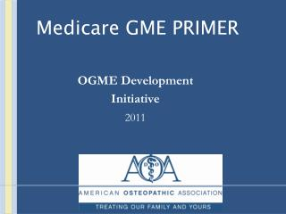 Medicare GME PRIMER