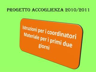 Progetto Accoglienza 2010/2011