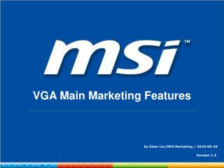VGA Main Marketing Features