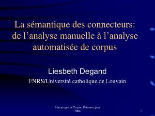 La sémantique des connecteurs: de l'analyse manuelle à l'analyse automatisée de corpus
