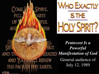 Pentecost Is a Powerful Manifestation of God General audience of July 12, 1989