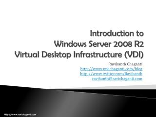Introduction to Windows Server 2008 R2 Virtual Desktop Infrastructure (VDI)