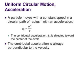 Uniform Circular Motion, Acceleration
