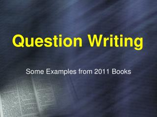 Question Writing