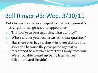 Bell Ringer #6: Wed. 3/30/11