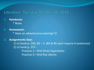 Literature: Tuesday, October 16, 2012