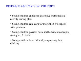 RESEARCH ABOUT YOUNG CHILDREN
