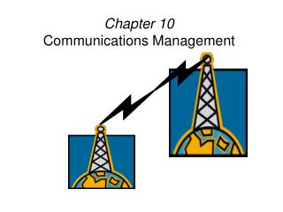 Chapter 10 Communications Management