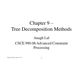 Chapter 9 –  Tree Decomposition Methods