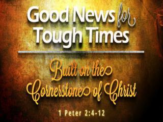 I. Jesus is the Living Cornerstone