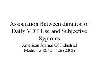 Association Between duration of Daily VDT Use and Subjective Syptoms