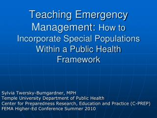 Teaching Emergency Management: How to Incorporate Special Populations Within a Public Health Framework