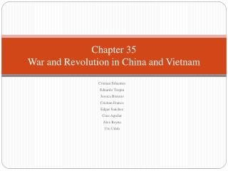 Chapter 35 War and Revolution in China and Vietnam