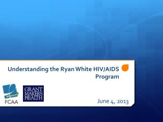Understanding the Ryan White HIV/AIDS Program