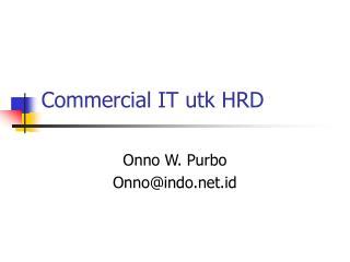 Commercial IT utk HRD