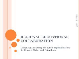 REGIONAL EDUCATIONAL COLLABORATION