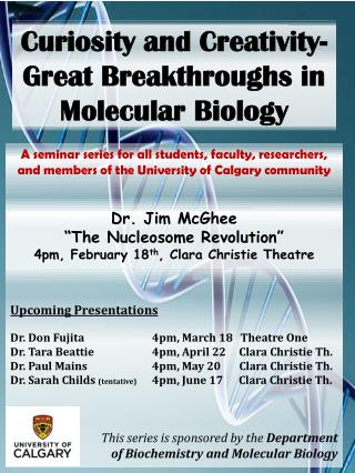 Curiosity and Creativity - Great Breakthroughs in  Molecular Biology