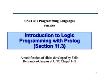 Introduction to Logic Programming with Prolog (Section 11.3)