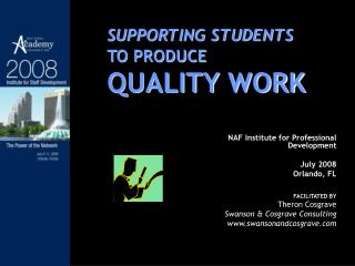 SUPPORTING STUDENTS TO PRODUCE QUALITY WORK