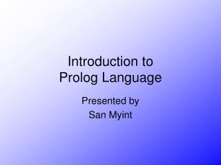 Introduction to Prolog Language