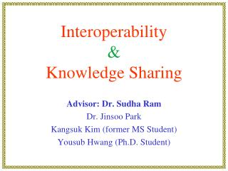 Interoperability &  Knowledge Sharing