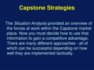 Capstone Strategies