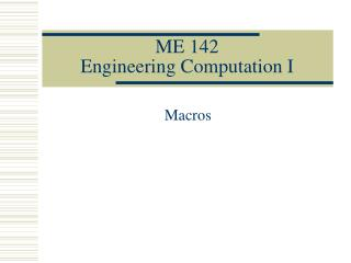 ME 142 Engineering Computation I