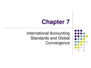 International Accounting Standards and Global Convergence