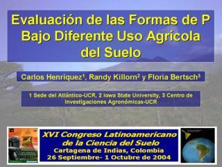 Formas de P bajo diferente uso agrícola 1