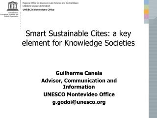 Smart Sustainable Cites: a key element for Knowledge Societies