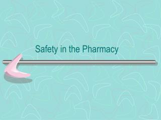 Safety in the Pharmacy