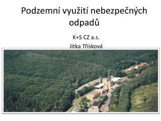 Podzemní využití nebezpečných odpadů