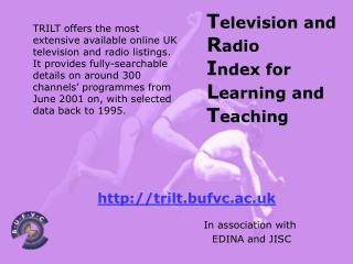 T elevision and  R adio I ndex for L earning and T eaching