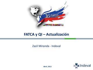 FATCA y QI – Actualización