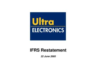 IFRS Restatement 22 June 2005