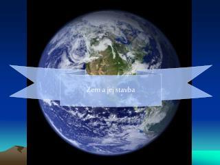 Zem a jej stavba
