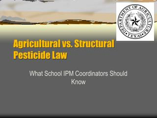 Agricultural vs. Structural Pesticide Law