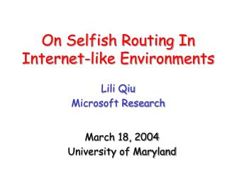 On Selfish Routing In Internet-like Environments