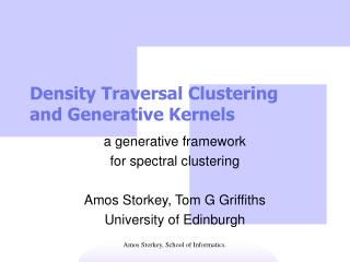 Density Traversal Clustering and Generative Kernels