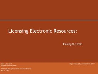 Licensing Electronic Resources: