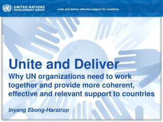 unite and deliver effective support for countries